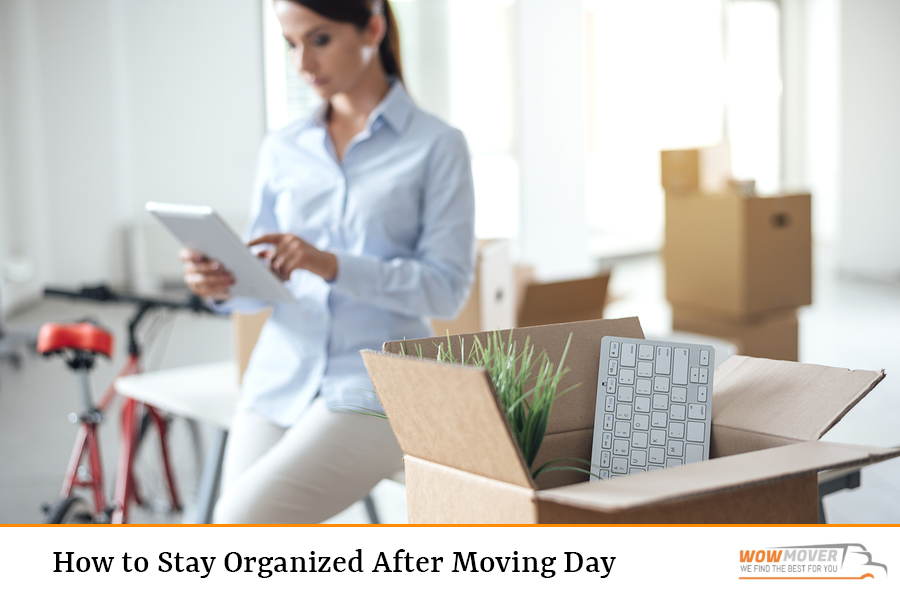 How to Stay Organized After Moving Day