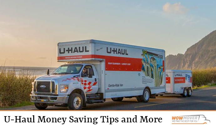U-Haul Money Saving Tips and More